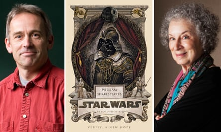 Deleted scenes ... Jasper Fforde, Ian Doescher's Star Wars by William Shakespeare and Margaret Atwood.