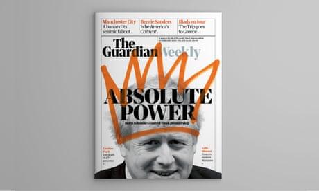 Boris Johnson's control-freak premiership: inside Guardian Weekly