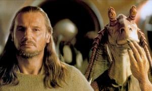 Liam Neeson and Jar Jar Binks.
