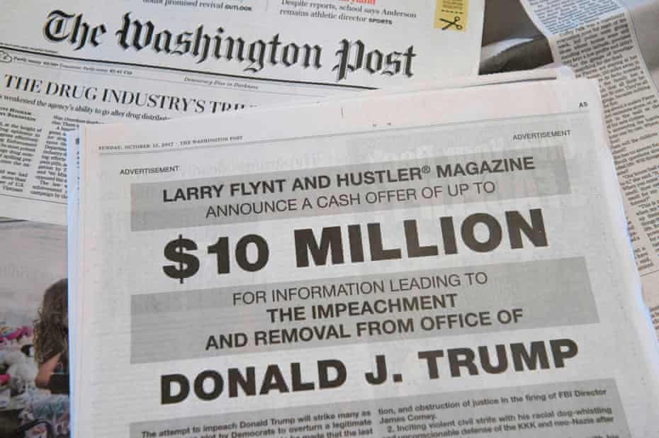 A full-page ad in the Washington Post offers $10m – from Hustler publisher Larry Flynt – for information leading to the impeachment and removal from office of Donald Trump.