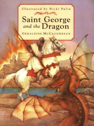 St George and the Dragon by Geraldine McCaughrean