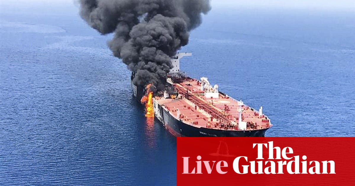 Oil price jumps after Gulf of Oman tanker 'attacks' - business live