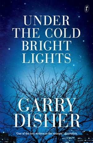 Under The Cold Bright Lights by Gary Disher