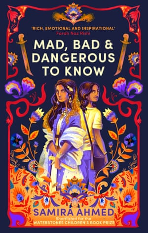 Mad Bad and Dangerous to Know by Samira Ahmed