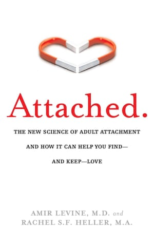 Attached, by Dr Amir Levine and Rachel SF Heller