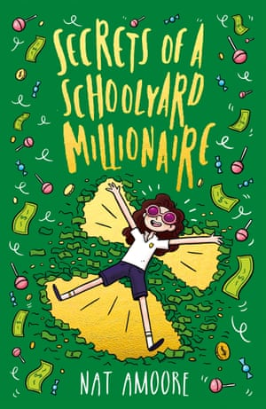 Secrets of a Schoolyard Millionaire, by Nat Amoore.