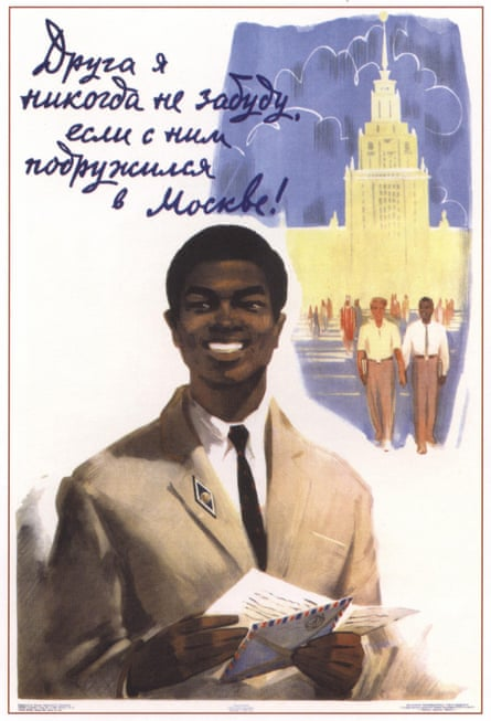 'I'll never forget a friend, if I befriend him in Moscow!' claims this poster from 1964.