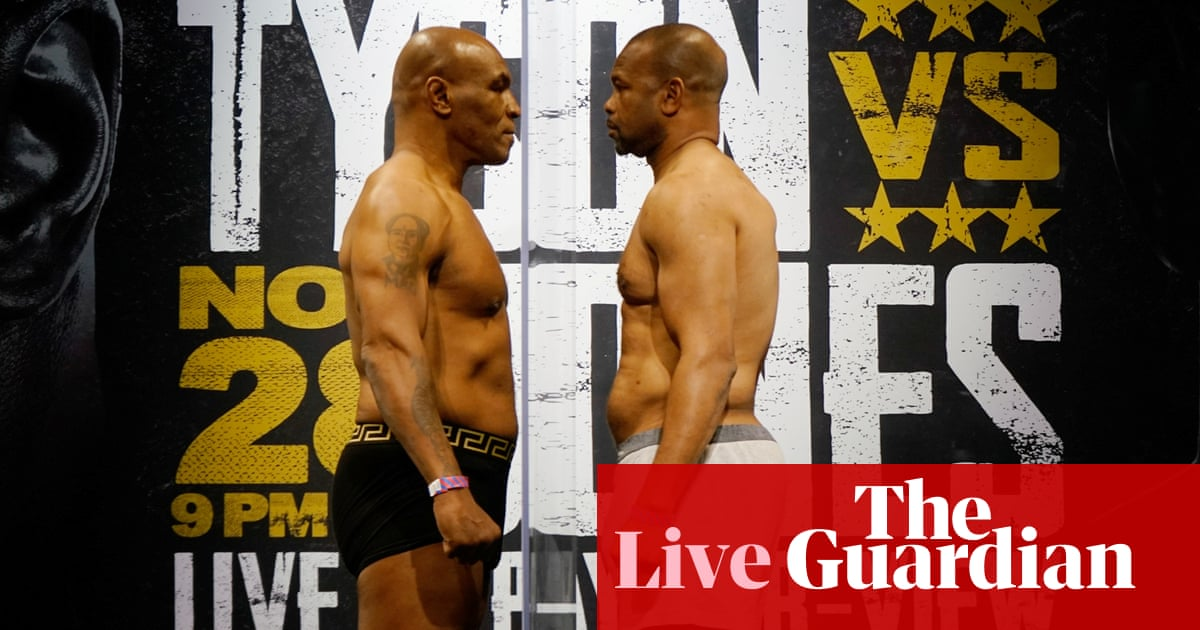Mike Tyson v Roy Jones Jr: heavyweight boxing exhibition – live! - the guardian