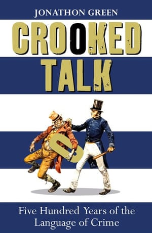 Jonathon Green's Crooked Talk