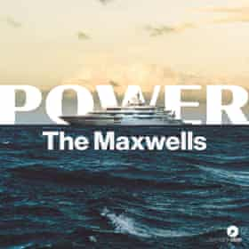 Power: The Maxwells