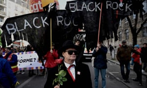 A demonstration in Paris against the French government's pensions overhaul: 'BlackRock holds and manages about 30% of the savings of Europeans.'