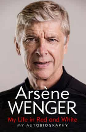 The cover of Arsene Wenger's book My Life in Red and White