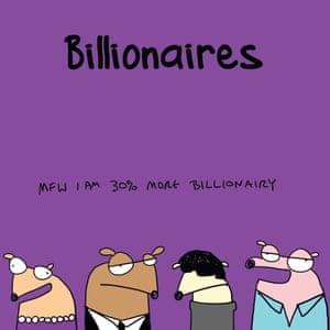 """Billionaires?"""