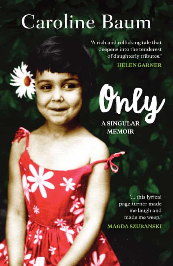 Cover image for Caroline Baum's memoir Only