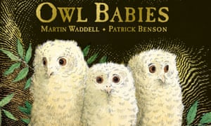 Owl Babies by Martin Waddell with illustrations by Patrick Benson.