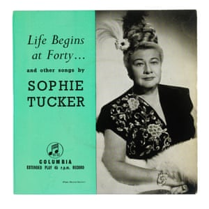 Sophie Tucker's Life Begins at Forty Record in 1937 for Decca, the title track was one of American singer Sophie Tucker's most popular songs. It documented, in her words, 'the longing to make life over, to live it more fully and freely. To have more love and a lot more laughs'