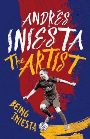 Cover of The Artist: Being Iniesta