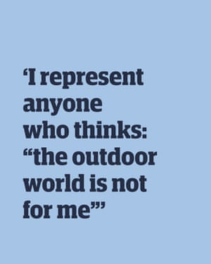 "Quote 'I represent anyone who thinks, ""the outdoor world is not for me""'"