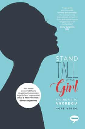 Hope Virgo's Stand Tall Little Girl: Facing Up to Anorexia.