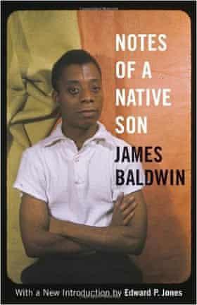 Notes of A Native Son by James Baldwin.