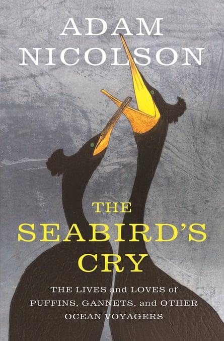 The Seabird's Cry by Adam Nicolson