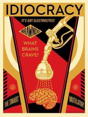 Shepard Fairey's Idiocracy-inspired poster
