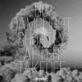 BC Camplight: Shortly After Takeoff album art work