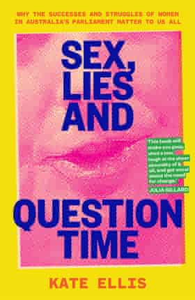 Sex Lies and Question Time, the cover of Kate Ellis's new book