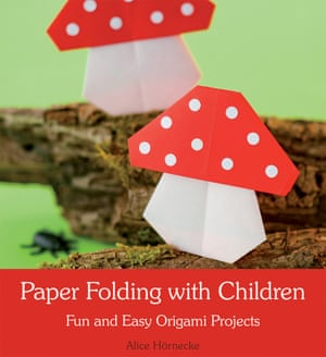 Paper Folding with Children by Alice Hörnecke, translated by Anna Cardwell