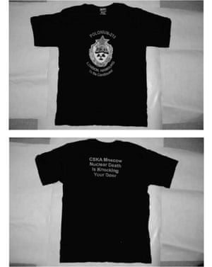 "Photos issued by the Litvinenko Inquiry of a T-shirt bearing the words ""nuclear death is knocking on your door"""