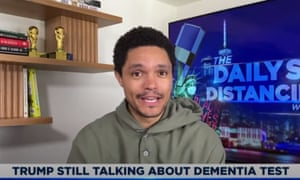 Trevor Noah: 'Donald Trump is the only person who can talk about a cognitive test but make me feel that I have brain damage.'
