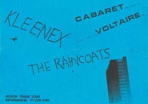 A flyer for a 1979 tour organised by Rough Trade records including experimental post-punk bands Cabaret Voltaire, Kleenex and the Raincoats – the latter were famously loved by Kurt Cobain