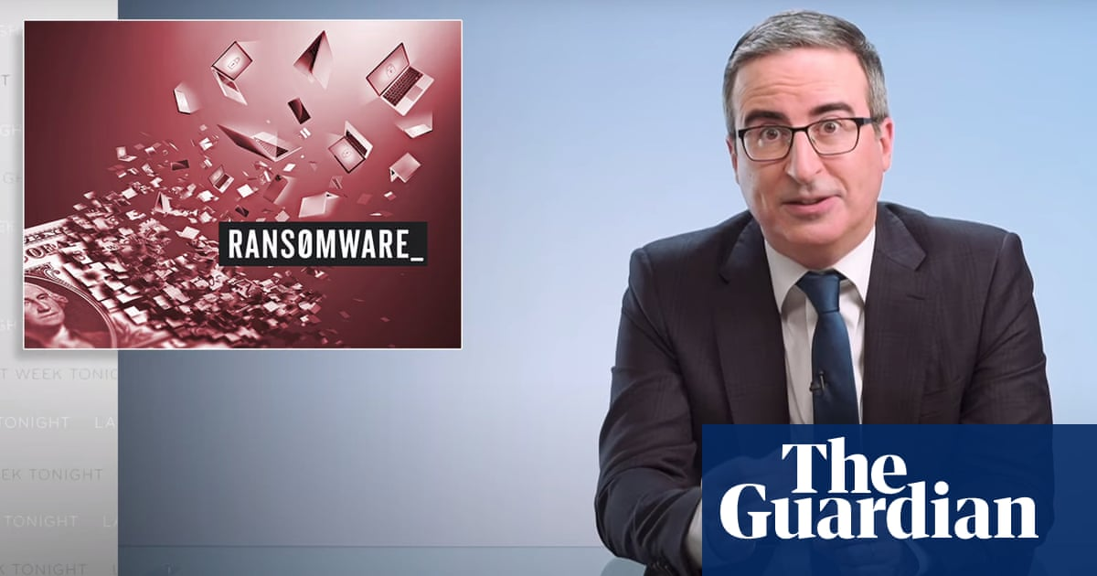 John Oliver on ransomware attacks: 'It's in everyone's interest to get this under control'