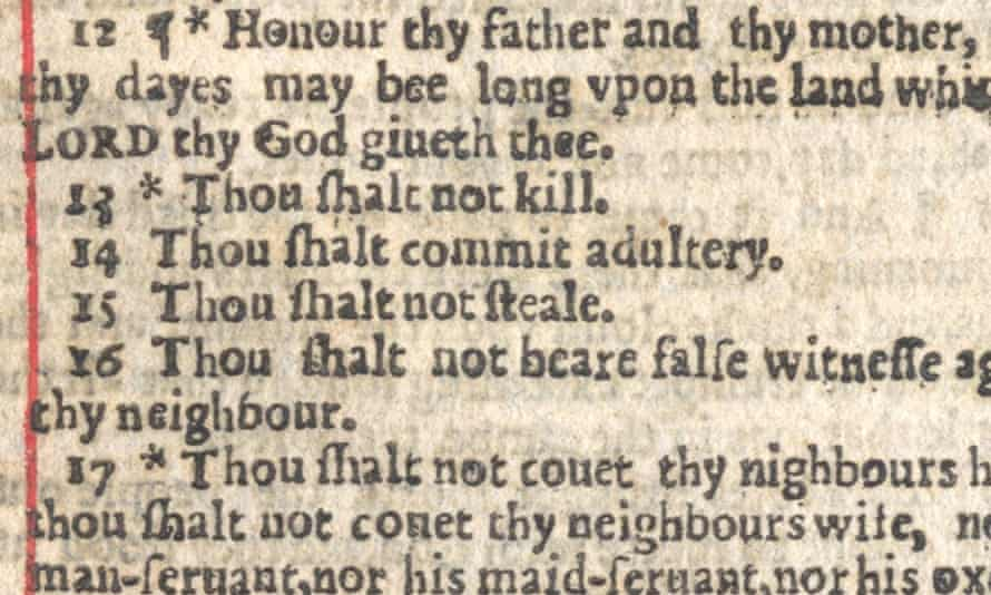 The so-called Wicked Bible, with the word 'not' omitted from the seventh commandment.