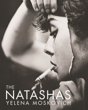 The Natashas by Yelena Moskovich