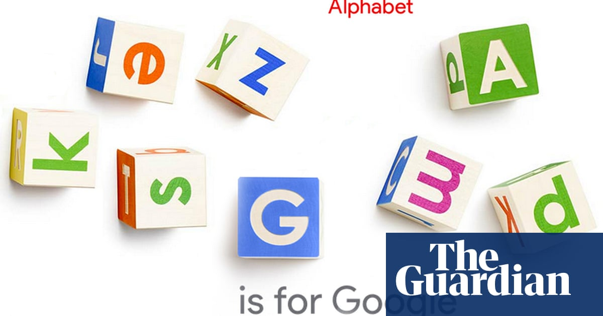 Why Google Is Restructuring Why The Name Alphabet And How It