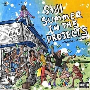 03 Greedo: Still Summer in the Projects album artwork