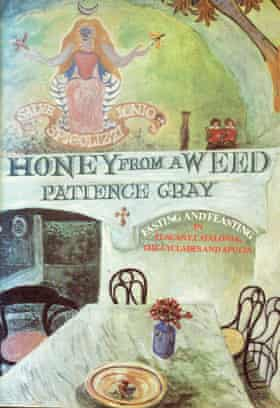 Honey from a Weed by Patience Gray (1986)