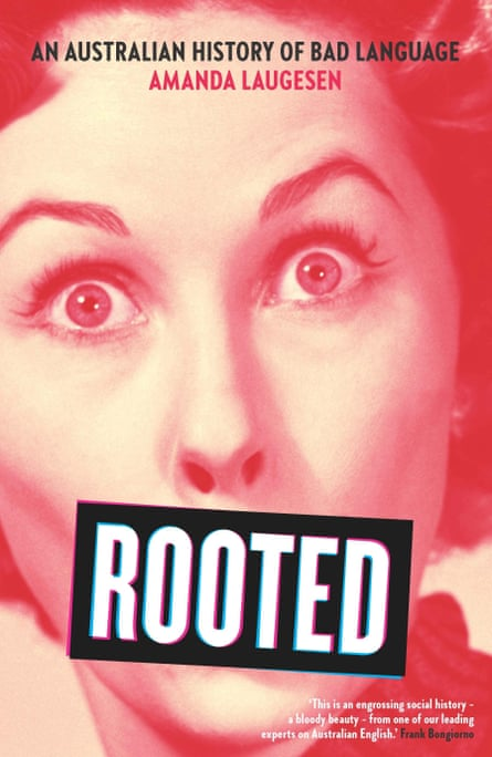 The cover image of Rooted – An Australian History of Bad Language.