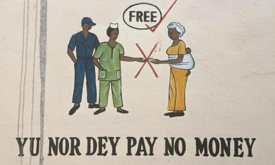 Poster in a Sierra Leone hospital telling patients that care is free.