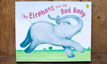 The Elephant and the Bad Baby by Raymond Briggs.