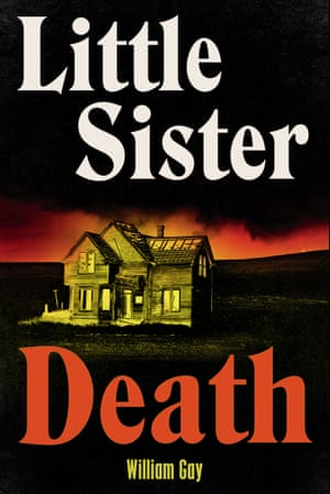 William Gay's Little Sister Death.