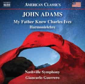 John Adams: My Father Knew Charles Ives; Harmonielehre album cover