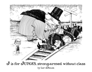 J is for Judges, strong-armed without class