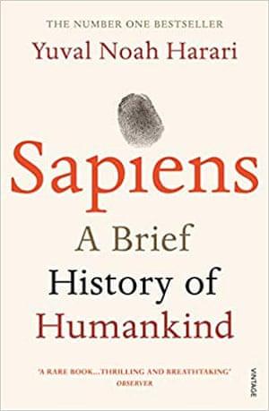 SAPIENS- A BRIEF HISTORY OF HUMANKIND by Yuval Noah Harari