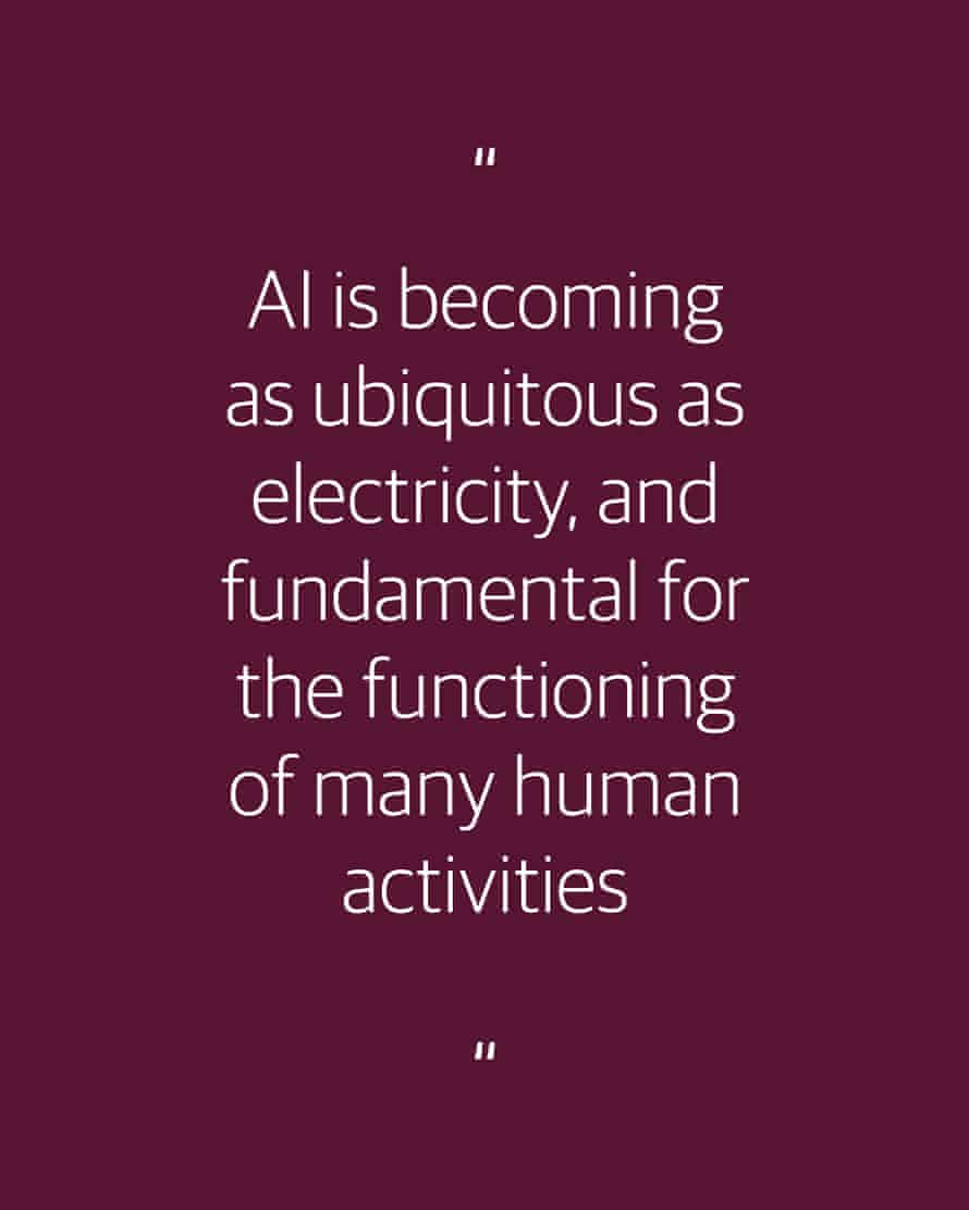 AI is becoming as ubiquitous as electricity, and fundamental for the functioning of many human activities