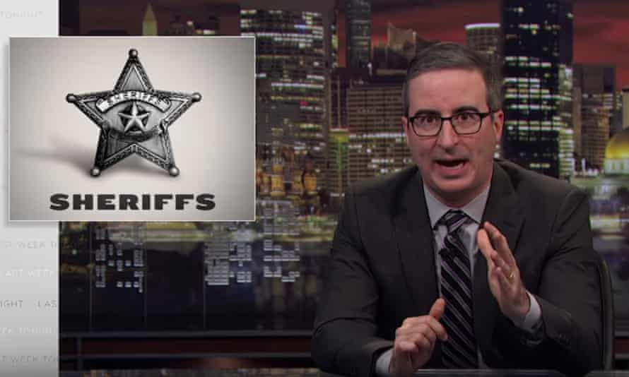 'The point here is too often, sheriffs are the law where you live,' said John Oliver.