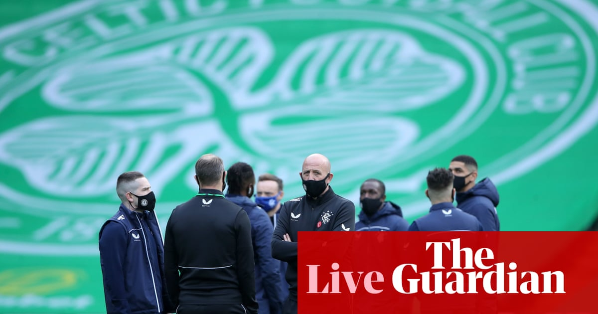 Celtic v Rangers: Scottish Premiership – live!