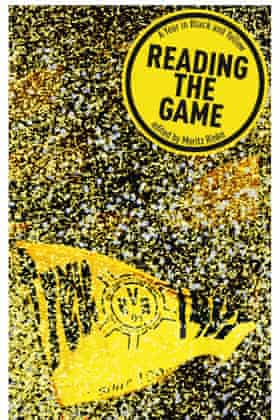 The front cover of Reading The Game, by Moritz Rinke
