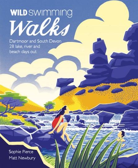 Wild Swimming Walks: Dartmoor and South Devon by Sophie Pierce and Matt Newbury (Wild Things Publishing, £14.99).